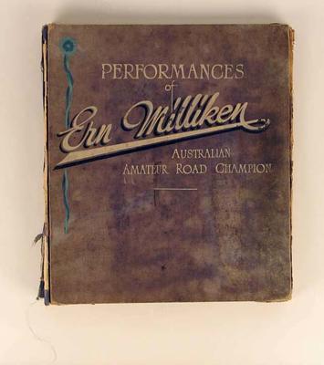 Scrapbook featuring performances of Ern Milliken, Australian Amateur Road Champion; Documents and books; 1986.71