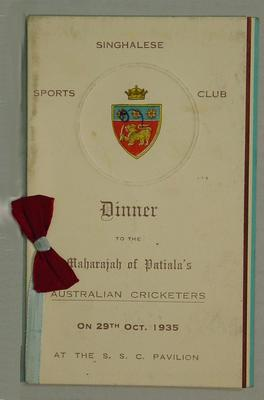 Menu, Singhalese Sports Club Dinner honouring Maharaja of Patiala's Australian Cricketers - 29 Oct 1935; Documents and books; M4352