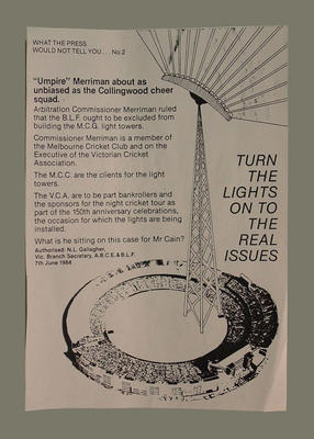 """Flyer No. 2."""" What the Press would not tell you"""" re 1984 industrial dispute - MCG Lights"""