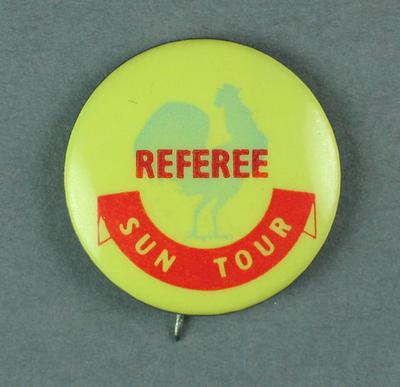 Badge - Sun Tour - Referee.  c.1954-55