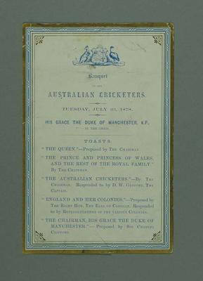 Toast List card: Banquet for Australian Cricketers, England Tour 23 July 1878; Documents and books; Documents and books; M7635