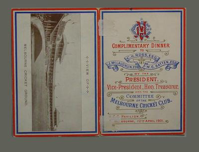 Menu: Dinner honouring MCC Members C.H. Ross, J. McLaughlin, W.G. Batten, 1901; Documents and books; M7128