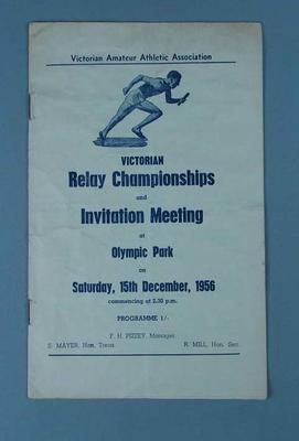 Programme for Victorian Relay Championships and Invitation Meeting, 15 Dec 1956; Documents and books; 1991.2489.21