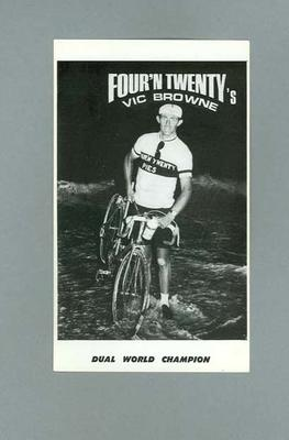Black and white photographic copy of promotional postcard of champion cyclist Vic Browne, during his record ride Perth/Sydney April 1967