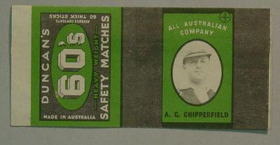 Duncan's 60's Safety Matches -  matchbox wrapper with  image of Australian cricketer A.G. Chipperfield