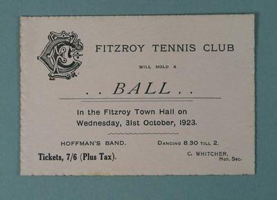 Ticket for Fitzroy Tennis Club Ball, 31 October 1923