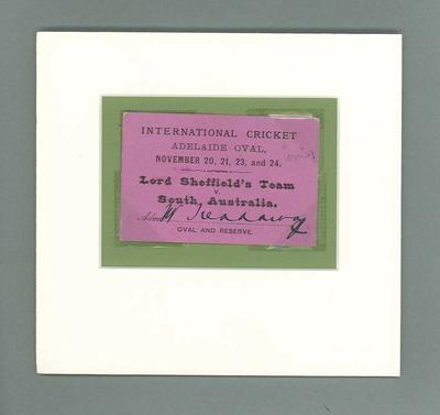 Ticket - Lord Sheffield's Team v South Australia, International Cricket, Adelaide Oval; Documents and books; M6025.1