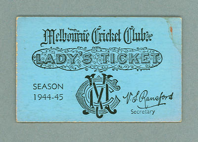 Melbourne Cricket Club Lady's Ticket, season 1944/45