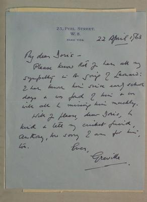 Letter dated 22 April 1963 from Greville to Doris with condolence for death of  Leonard and request to pass on to  Anthony [Baer]; Documents and books; M6057