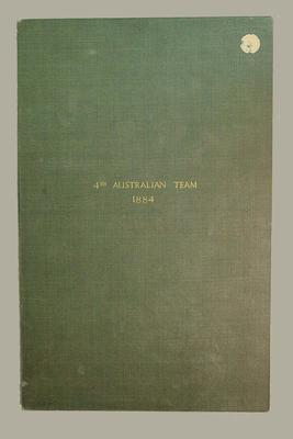 Indenture dated 1 January 1884 signed by members of  4th Australian Cricket Team; Documents and books; M6086.1