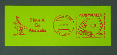 "Postage label, ""Have a Go Australia"" - Dandenong, 25 Dec 1984"