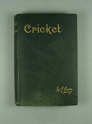 "Book,""Cricket"" by WG Grace, owned by John Blackham c1891"
