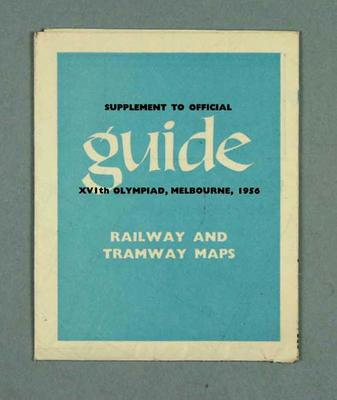 "Map - ""Supplement to Official Guide - Railway and Tramway Maps"", 1956 Melbourne Olympic Games"