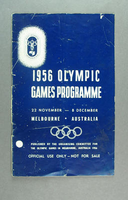 Programme - 1956 Olympic Games Official Programme 22 November-8 December; Documents and books; 1993.2880.9
