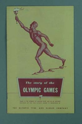"Booklet, ""The Story of the Olympic Games"" c1956"
