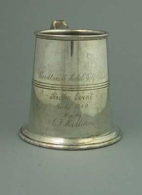 Trophy - tankard  'Woodlands Hotel Golf Club Stroke Event, July 1949, E. Milliken'; Trophies and awards; 1993.2922.1
