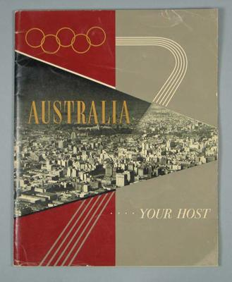 """Book, """"Australia...Your Host"""" c1956; Documents and books; 1997.3331.9"""