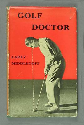 Hardcover book - 'Golf Doctor'  by Carey Middlecoff