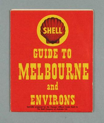 Map - 'Shell Guide to Melbourne and Environs' - 1956 Olympic Venues guide; Documents and books; 2000.3670.3