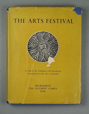Book - 'The Arts Festival', Melbourne The Olympic Games 1956 published by Melbourne University Press