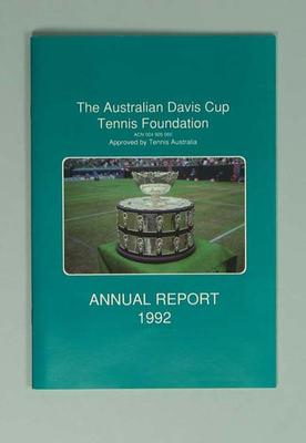 Annual Report - 1992 The Australian Davis Cup Tennis Foundation; Documents and books; 1993.2862.1