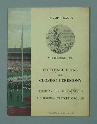 Programme - Football Final and Closing Ceremony, 1956 Melbourne Olympic Games
