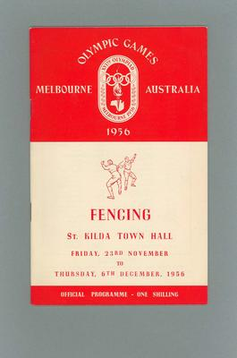 Programme -Fencing - 1956 Olympic Games, St. Kilda Town Hall, 23 November & 6 December
