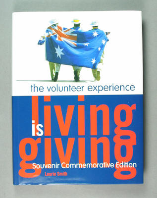 "Book - ""Living is giving: The Volunteer Experience"" by Laurie Smith re 2000 0lympic Games"