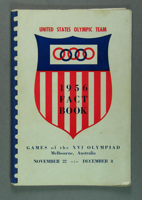 """Booklet, """"United States Olympic Team 1956 Fact Book""""; Documents and books; 2003.3897.2"""