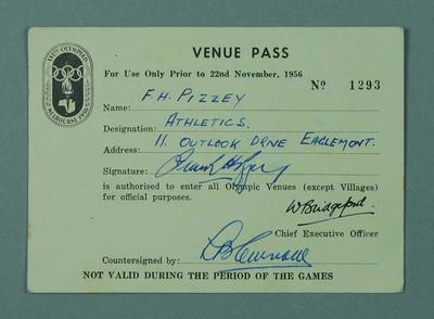 Venue pass  No. 1293 issued to  F.H. Pizzey for access to 1956 Olympic Venues prior to 22/11/56