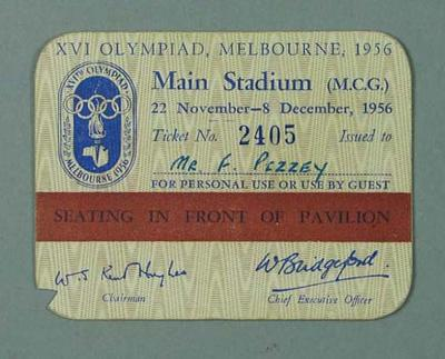 Admission Ticket No. 2405 issued to Mr. F. Pizzey, Main Stadium 1956 Olympics