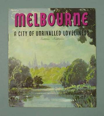 """Brochure - """"Melbourne: A City of Unrivalled Loveliness"""" - 1956 Olympic Games"""