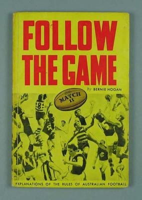 "Book, ""Follow the Game - Explanations of the Rules of Australian Football"""