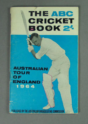 """Booklet, """"The ABC Cricket Book, Australian Tour of England 1964""""; Documents and books; M10522"""