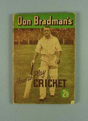 """Book, """"Don Bradman's How to Play Cricket"""""""