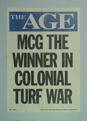 """News stand poster, """"MCG The Winner in Colonial Turf War"""" - 'The Age', 13 June 2000; Documents and books; M10493"""