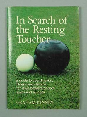 Booklet - 'In Search of the Resting Toucher' by Graham Kinney with inscription to Doug Lees