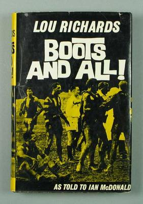 """Book, """"Boots and All!"""" by Lou Richards"""
