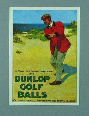 "Postcard, ""Dunlop Golf Balls""; Documents and books; 2002.3865.7"