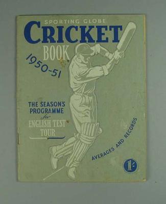 "Booklet, ""Sporting Globe Cricket Book 1950-51"""