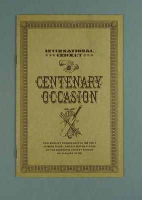 Booklet, International Cricket Centenary Occasion 1962