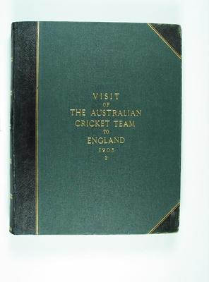 Scrap book compiled by F Laver, Visit of the Australian Cricket Team to England 1905