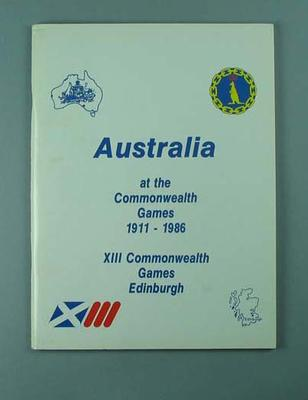 """Booklet, """"Australia at the Commonwealth Games 1911-1986""""; Documents and books; 2002.3870.13"""