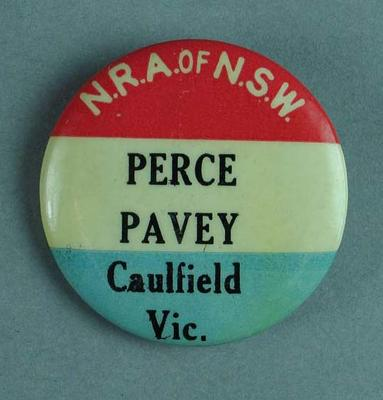 """Badge/ Lapel pin worn by Percy Pavey - 'N.R.A. of  N.S.W.  Perce Pavey, Caulfield. Vic."""""""