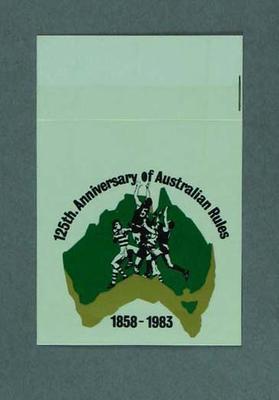 Sticker, 125th Anniversary of Australian Rules 1858-1983