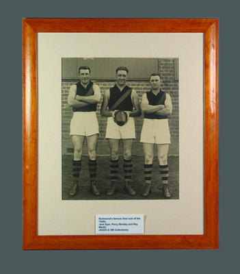 Photograph of Jack Dyer, Percy Bentley, Ray Martin - Richmond's Famous First Ruck; Photography; Framed; 2004.3984