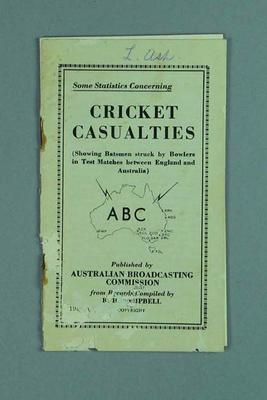 "Booklet, ""Some Statistics Concerning Cricket Casualties"" c1933"