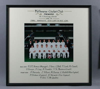 Photograph of Melbourne Cricket Club, W J Dowling Shield Premiers 1998-99; Photography; Framed; M11514