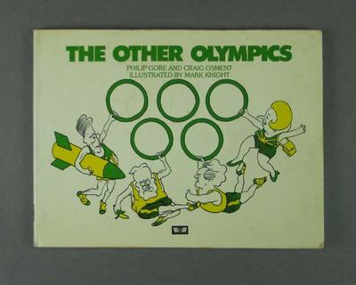 "Book - ""The Other Olympics"", authors Philip Gore & Craig Osmet, drawings by Mark Knight"