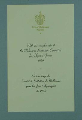 With Compliments from Melbourne Invitation Committee for 1956 Olympic Games; Documents and books; 1998.3431.6